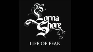 Lorna Shore: Life Of Fear [HQ] (w/Lyrics)