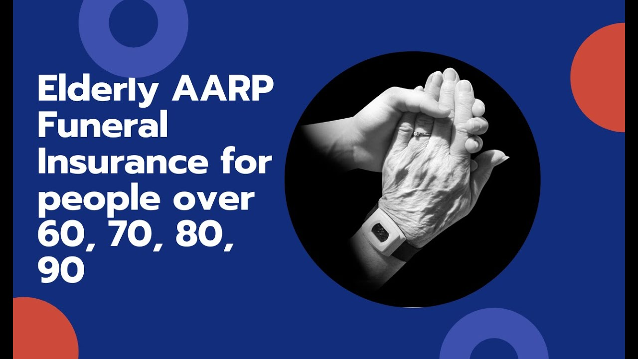 Aarp Life Insurance Quotes For Seniors Elderly Aarp Funeral Insurance For People Over 60 70 80 90