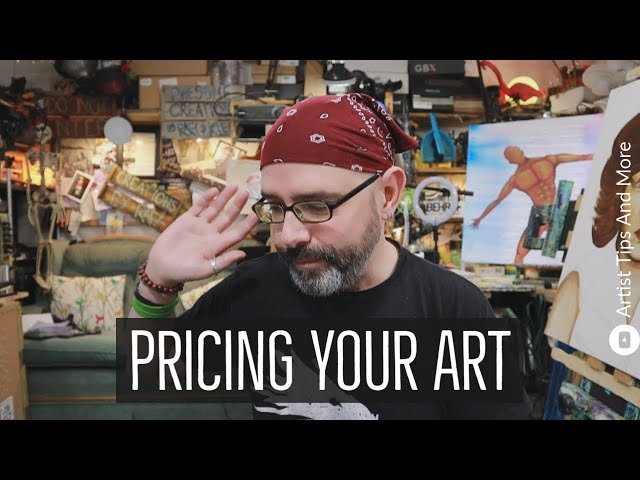 Pricing Your Art Is Up To You And Only You