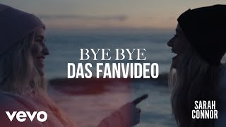Sarah Connor - Bye Bye (Fanvideo)