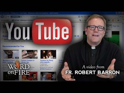 Bishop Barron on The YouTube Heresies (Part 2 of 2)