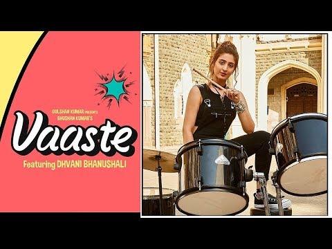vaaste video song | Dhvani Bhanushali | tanishk Bagchi | Nikhil D | Bhushan Kumar Radhika Rao Vinay