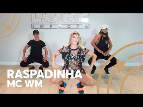 Raspadinha - Mc WM - Lore Improta  Coreografia