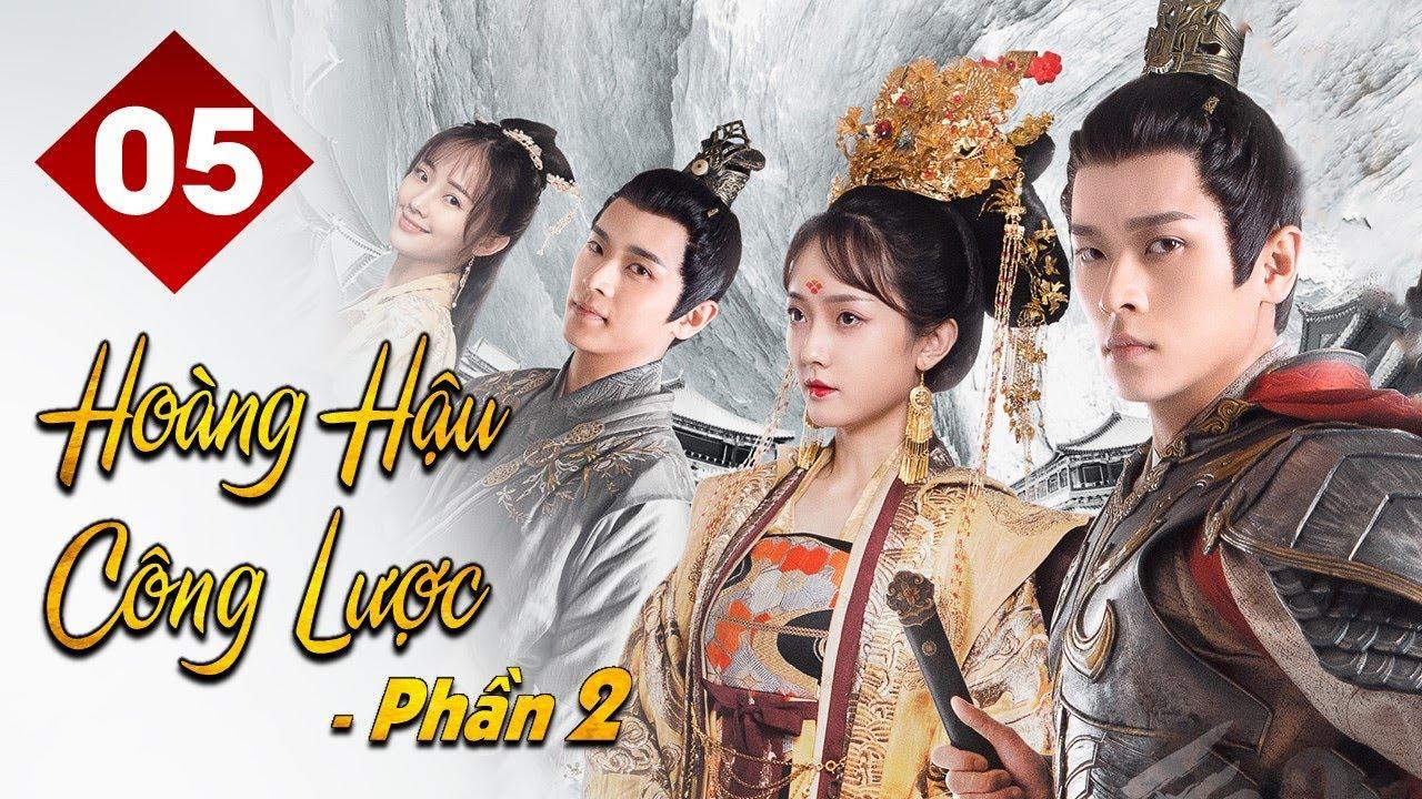 Download HOÀNG HẬU CÔNG LƯỢC 2 - Tập 05 | Phim Ngôn Tình Cổ Trang Lãng Mạn Cực Hot 2021 | MangoTV Vietnam