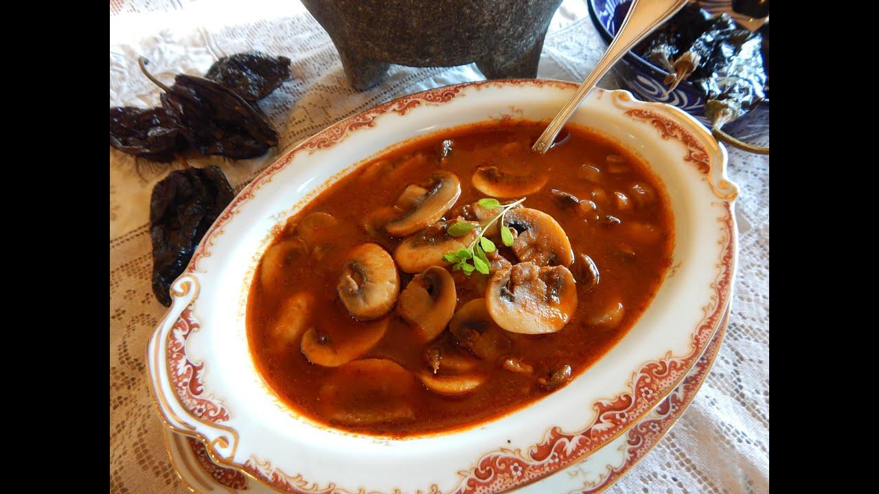 Sopa De Champi 241 Ones En Chiles Ancho Y Pasilla Youtube