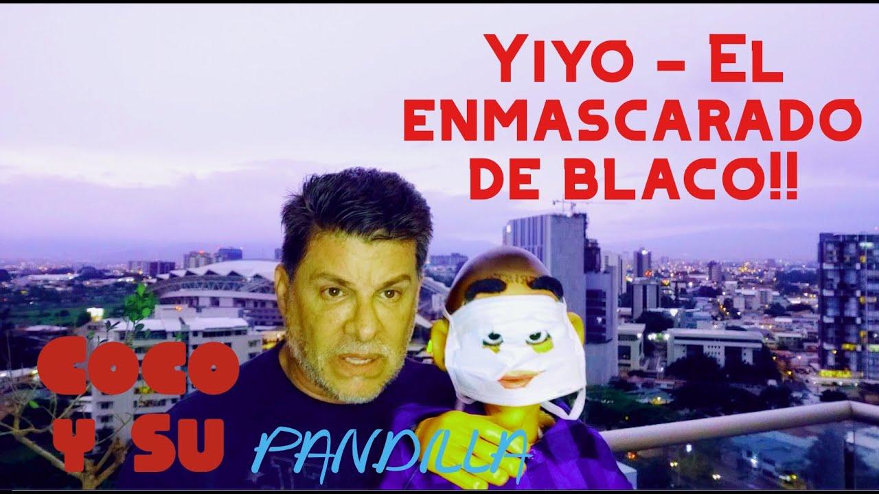 Coco y Su Pandilla - Yiyo, con su mascara contra el covid