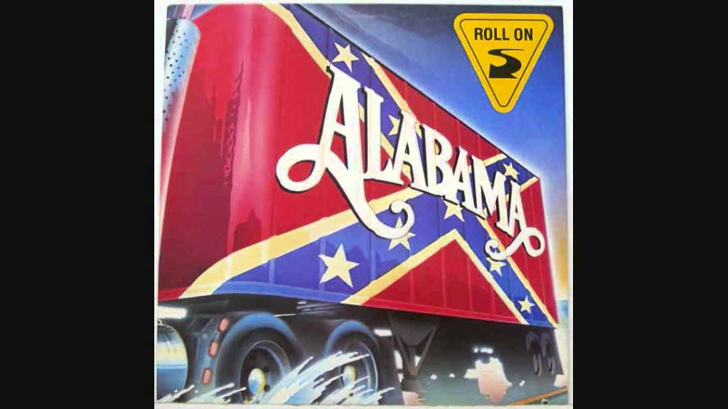 Roll On (Eighteen Wheeler)-Alabama (Lyrics) - YouTube