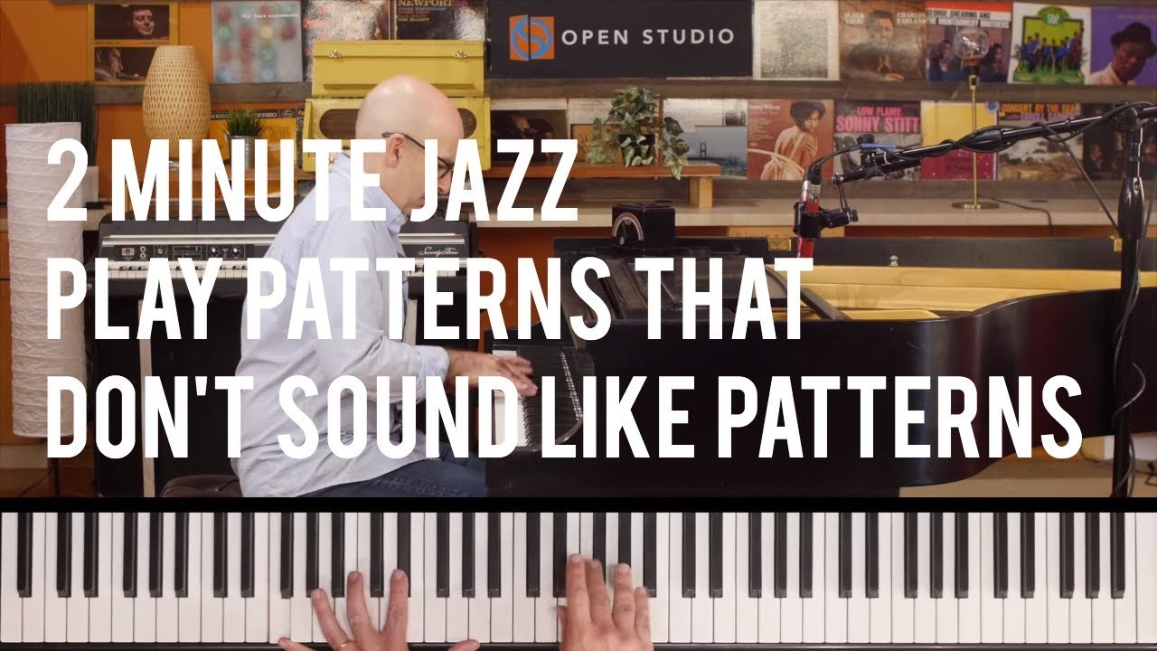 How to Play Patterns That Don't Sound Like Patterns - Peter Martin | 2  Minute Jazz