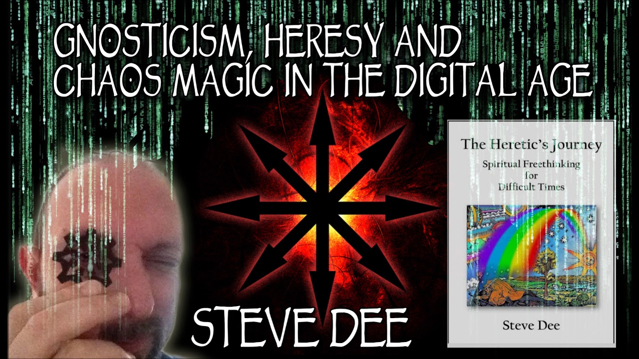 Gnosticism, Heresy, and Chaos Magic in the Digital Age