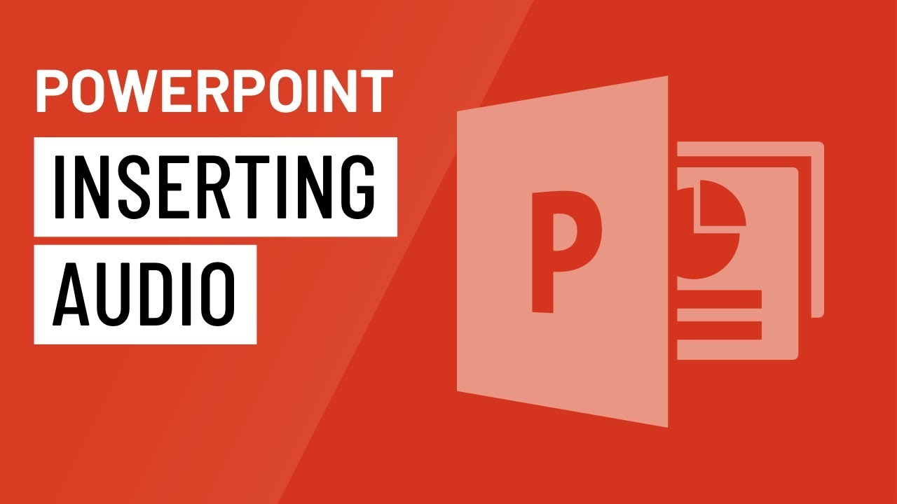 PowerPoint: Inserting Audio