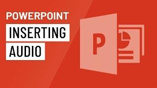 PowerPoint 2016: Inserting Audio