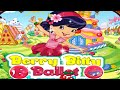Strawberry Shortcake Berry Bitty Ballet Cherry Jam Dress Up Full Game for Girls HD