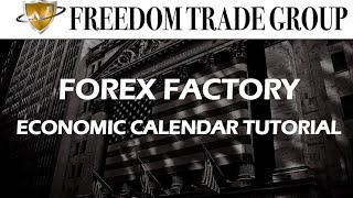 Forex Factory Economic Calendar Tutorial