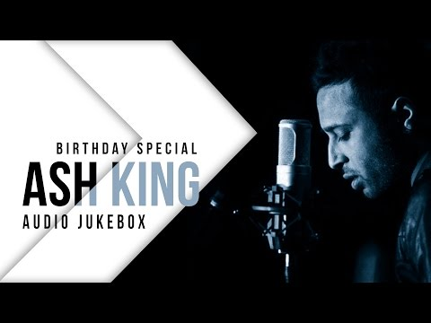 Best of Ash King | Birthday Special | Audio Jukebox | SVF Music