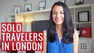 What to do in London as a Solo Traveler | London Travel Guide | Love and London