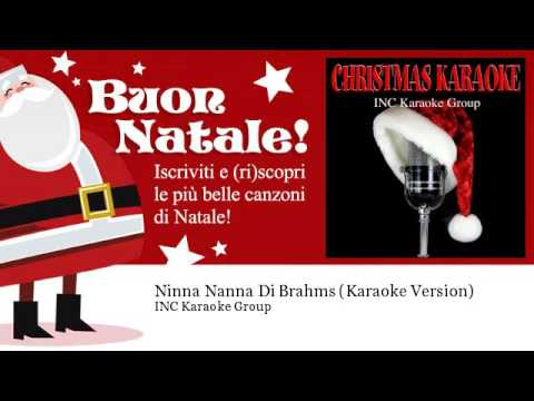 INC Karaoke Group - Ninna Nanna Di Brahms - Karaoke Version