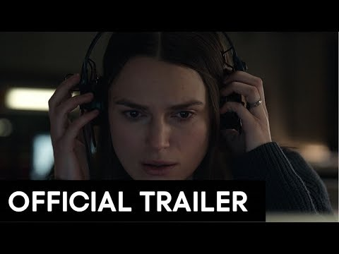 OFFICIAL SECRETS - Official Trailer [HD] Keira Knightley