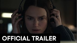 OFFICIAL SECRETS - Official Trailer [HD] Keira Knightley