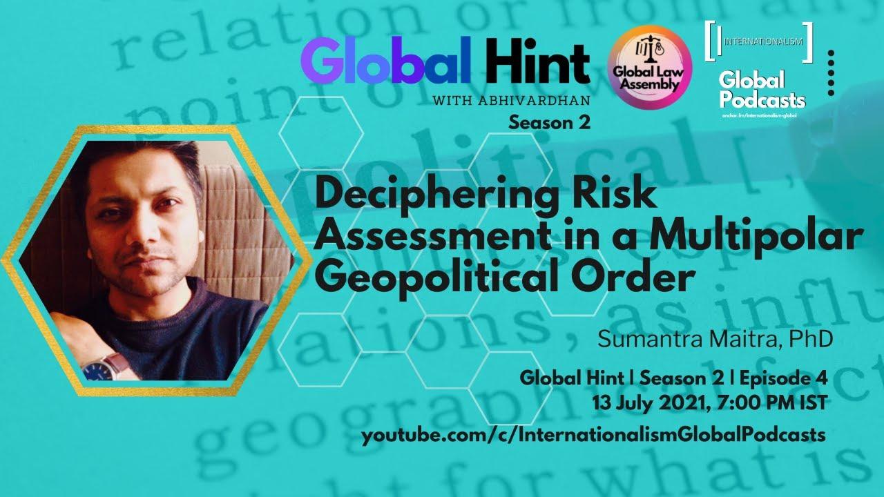 Download #GlobalHint   Episode 4   Season 2   Deciphering Risk Assessment in a Multipolar Geopolitical Order