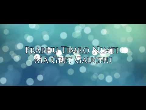 Nepali Christian Song Karaoke - Prabhu Timro Nimti