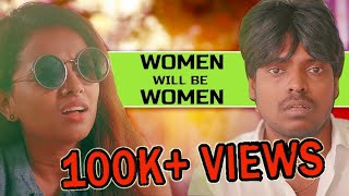 Women Will Be Women Ft Maari & Shanaaya-Zhagaram Entertainment