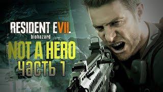видео Прохождение Resident Evil 7 Not a Hero