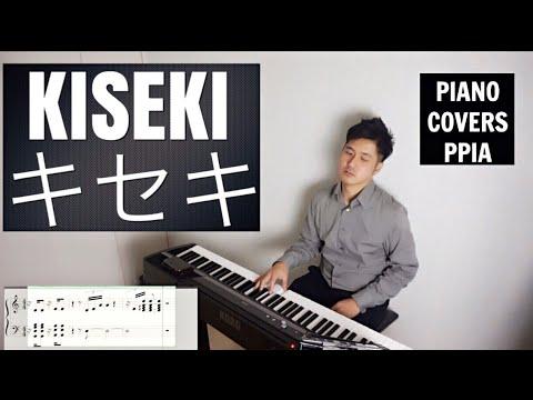 Kiseki キセキ- Greeeen -COVER-PianoCoversPPIA
