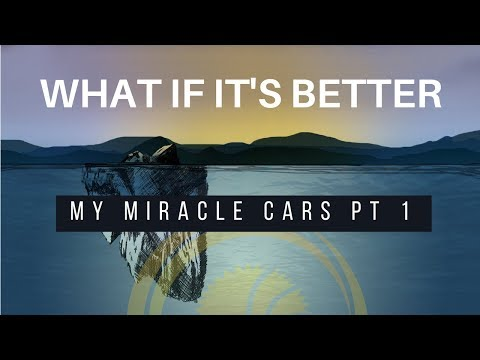OA 2017 Week of Prayer | What If It's Better | My Miracle Car(s) 1