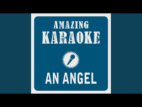 An Angel (Karaoke Version) (Originally Performed By Kelly Family)
