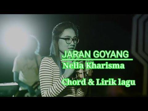Jaran goyang - Nella kharisma [Chord & Lirik]