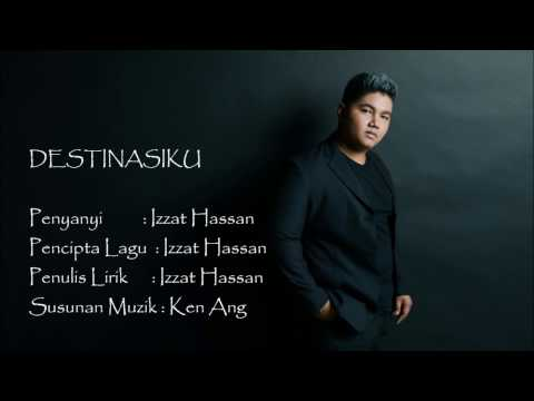 DESTINASIKU - Izzat Hassan (OFFICIAL LYRIC VIDEO)