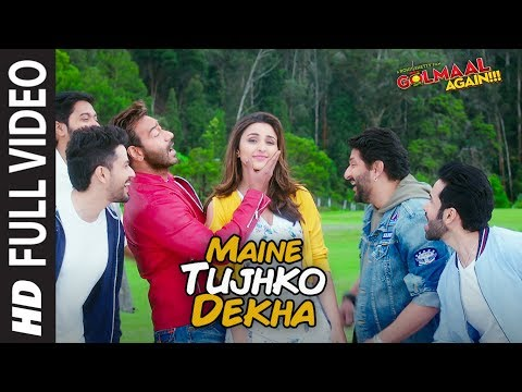 Maine Tujhko Dekha Full Song (Video) | Golmaal Again | Ajay Devgn | Parineeti
