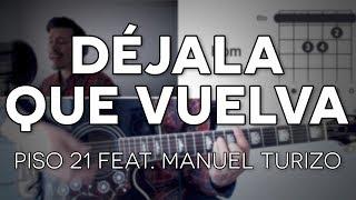 Déjala Que Vuelva Piso 21 feat. Manuel Turizo - Guitarra [Mauro Martinez]