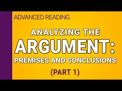 Analyzing the argument - Part 1 of 2