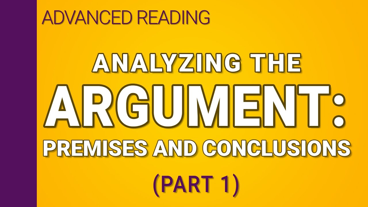 Download Analyzing the argument - Part 1 of 2