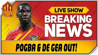 Pogba & De Gea Injury Blow! Man Utd News Now