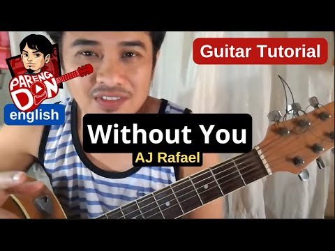 Without You chords guitar tutorial - ft Moira and Original version - AJ Rafael Song