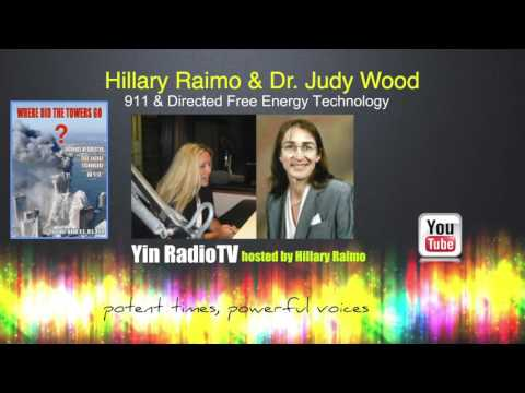 065 Dr Judy Wood & Hillary Raimo Directed Free Energy Technology @YinRadioTV
