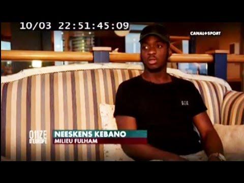 Reportage Neeskens Kebano - Fulham - Canal + Sport