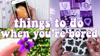 15 Creative Things to Do When You're Bored at Home!