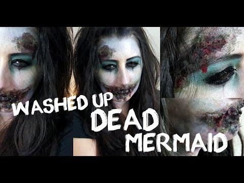 washedup dead mermaid halloween makeup  youtube
