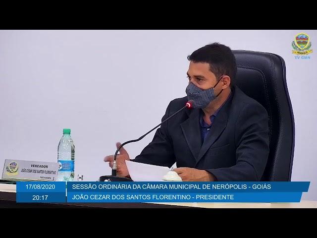 Sessão Ordinária da Câmara Municipal de Nerópolis 17/08/2020