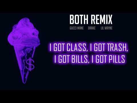 Gucci Mane - Both (Lyrics) Lil Wayne Verse 2017