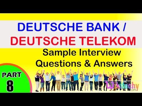 deutsche bank   deutsche telekom interview questions and answers