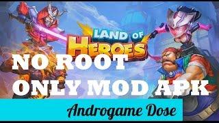Land Of Heroes Mod APK | Land Of Heroes Hack | Land Of Heroes V0.06.0680q Mod Apk