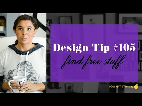 Design Tip #105 - Find Free Stuff