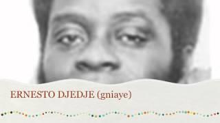 Ernesto DJEDJE - gniaye