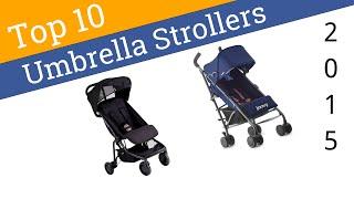 10 Best Umbrella Strollers 2015
