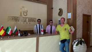 Азербайджан своим ходом|| Обзор Paradise Baku Hotel || Ответ ватникам про наше жилье || Люблю Баку