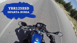 Ben yorulana kadar değil motorum durana kadar! YBR125 ESD ISPARTA-BURSA yolculuğu